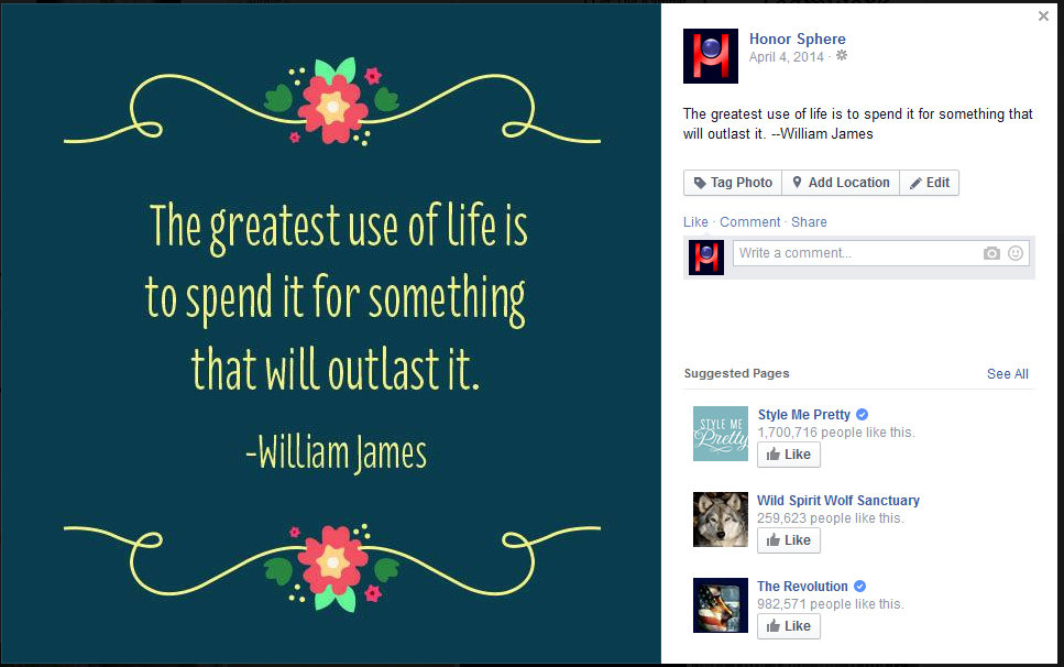 The greatest use of life is to spend it for something that will outlast it. -William James