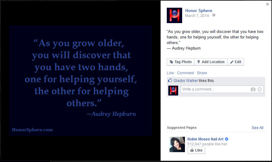 As you grow older, you will discover that you have two hands, one for helping yourself, the other for helping others. ~ Audrey Hepburn
